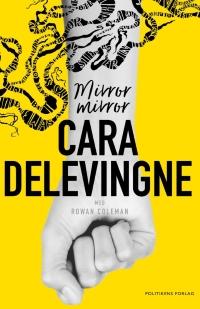 Mirror mirror af Cara Delevingne, 2017