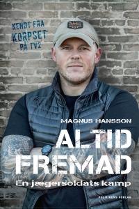 en jægersoldats kamp af Magnus Hansson, 2018