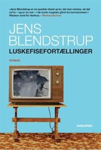 Luskefisefortællinger af Jens Blendstrup, 2014