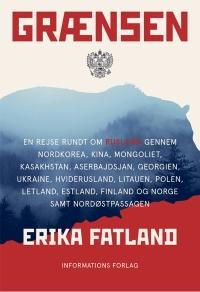 Grænsen af Erika Fatland, 2018