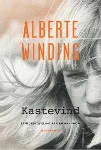 Kastevind af Alberte Winding, 2018