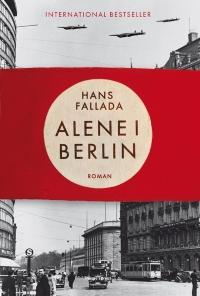 Alene i Berlin af Hans Fallada, 2012