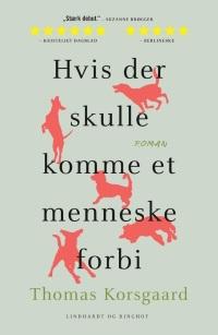 Hvis der skulle komme et menneske forbi af Thomas Korsgaard, 2017