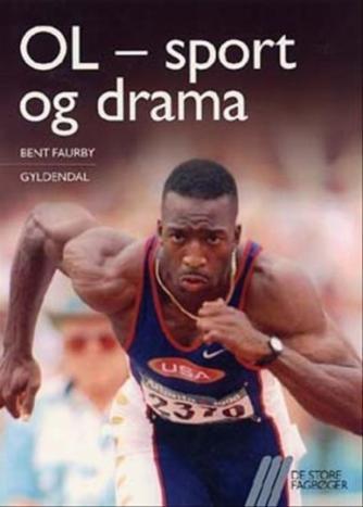 Bent Faurby: OL - sport og drama
