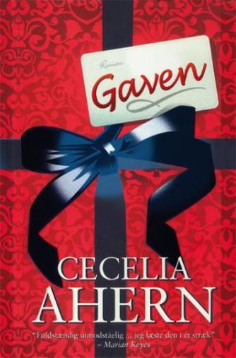 Cecelia Ahern: Gaven : roman
