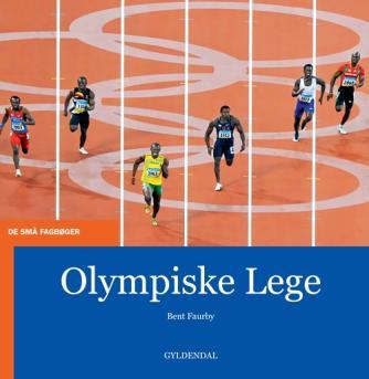 Bent Faurby: Olympiske lege