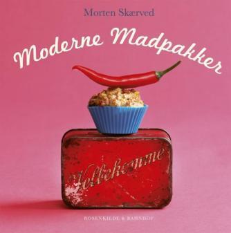 Morten Skærved: Moderne madpakker