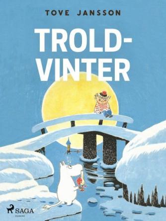Tove Jansson: Troldvinter