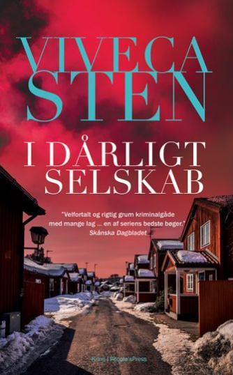 Viveca Sten: I dårligt selskab