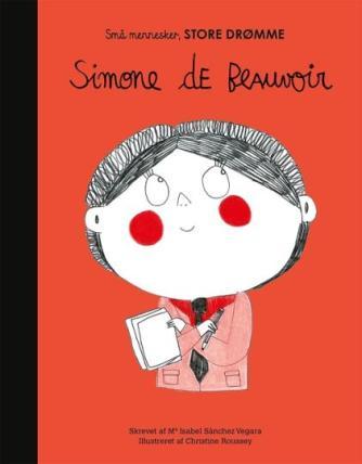 Isabel Sánchez Vegara, Christine Roussey: Simone de Beauvoir