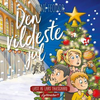 René Feodor (f. 1967): Den vildeste jul : en julekalenderbog for børn og voksne