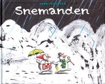 Anne Pedersen (f. 1969): Snemanden