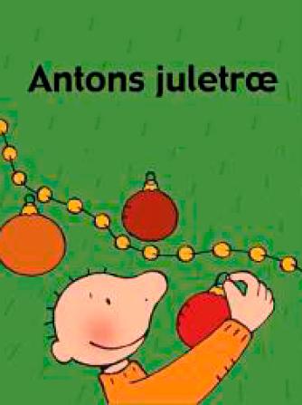 Annemie Berebrouckx: Antons juletræ