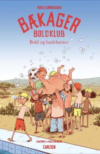 Jesper Roos Jacobsen, Ole Sønnichsen: Bækager boldklub - bold og badehætter