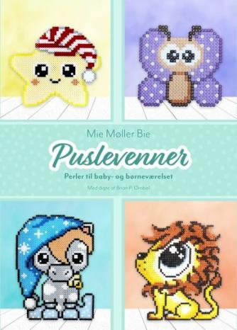 Mie Møller Nielsen (f. 1988): Puslevenner : perler til baby- og børneværelset