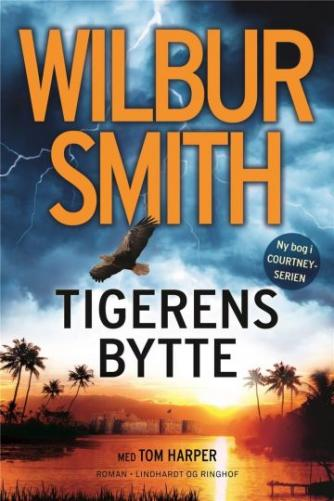 Wilbur A. Smith: Tigerens bytte