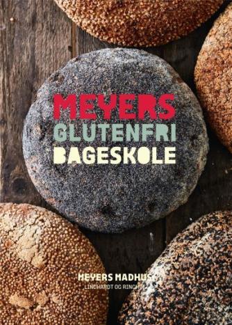 Jonas Winge Leisner: Meyers glutenfri bageskole