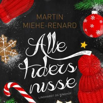Martin Miehe-Renard: Alle tiders nisse