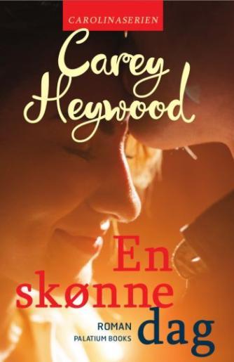 Carey Heywood: En skønne dag : roman