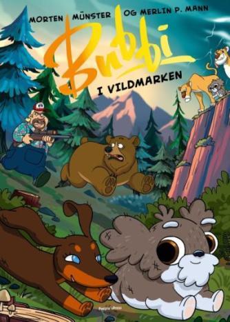 Morten Münster (f. 1997): Bubbi i vildmarken