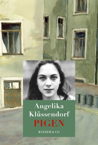 Angelika Klüssendorf: Pigen : roman
