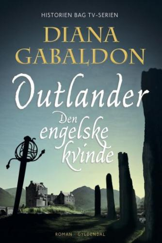Diana Gabaldon: Outlander. 1, Den engelske kvinde : roman