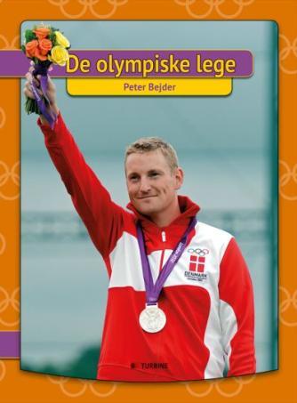 Peter Bejder: De olympiske lege