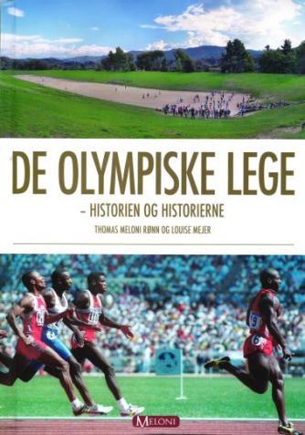 : De Olympiske Lege : historien og historierne
