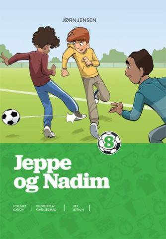 Jørn Jensen (f. 1946): Jeppe og Nadim