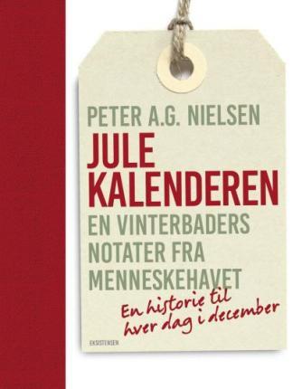Peter A. G. Nielsen: Julekalenderen : en vinterbaders notater fra menneskehavet