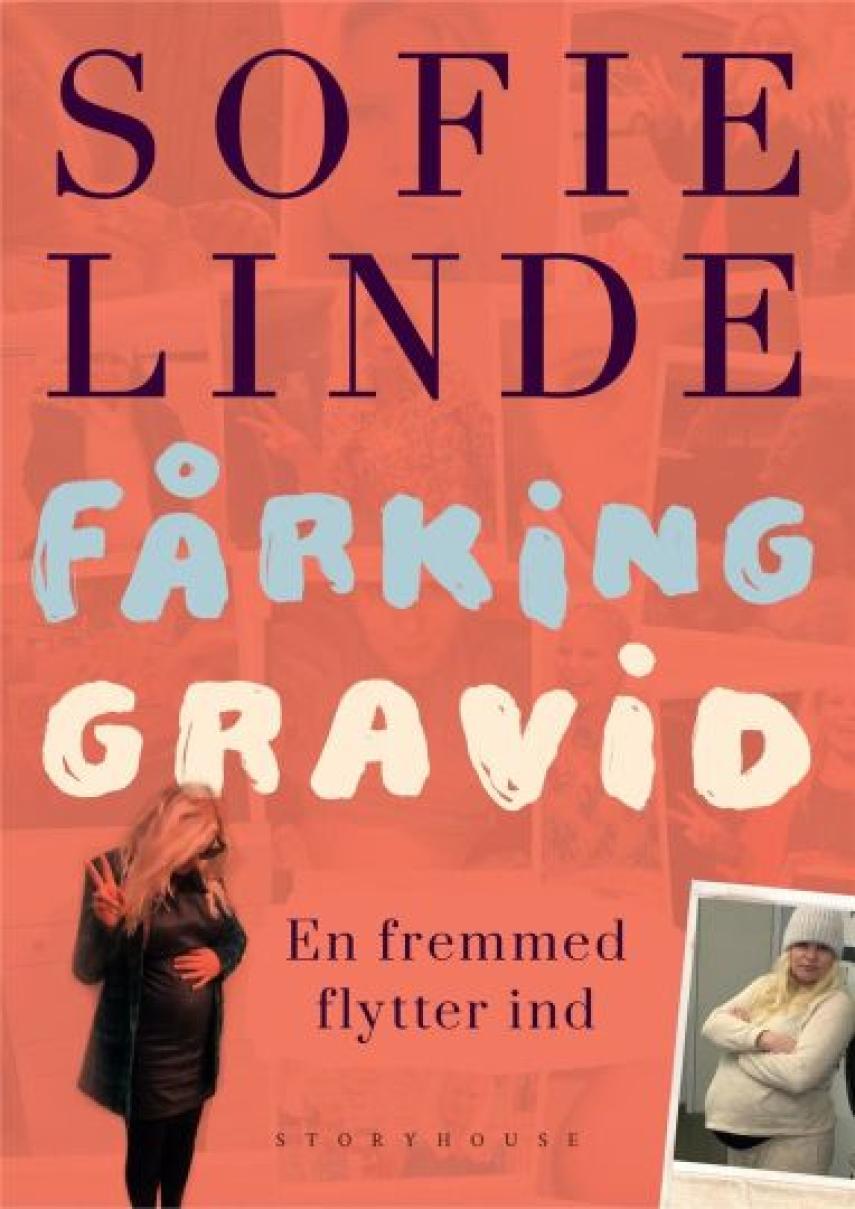 Sofie Linde (f. 1989): Fårking gravid : en fremmed flytter ind